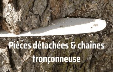 Pièces détachées et chaînes tronçonneuse